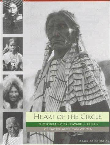 Thumbnail of Heart of the Circle: Photographs of Native American Women