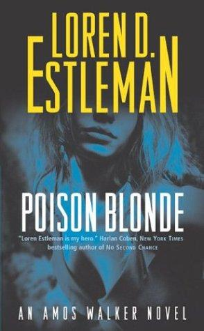 Poison Blonde (The Amos Walker Series #17)