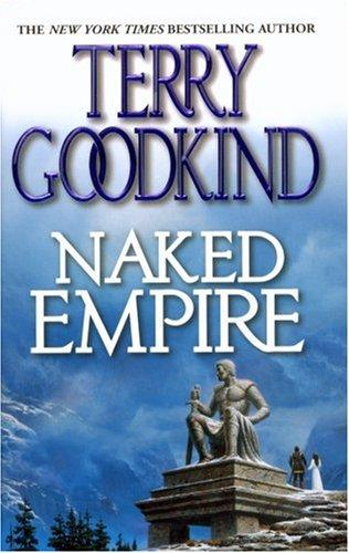 Download Naked Empire (Sword of Truth, Book 8)