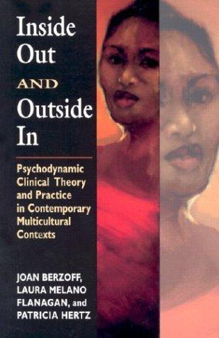 Image for Inside Out and Outside In: Psychodynamic Clinical Theory and Practice in Contemporary Multicultural Contexts