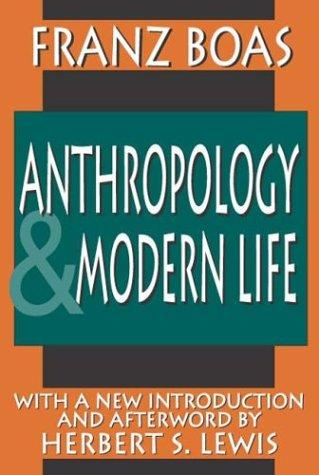 Download Anthropology & modern life