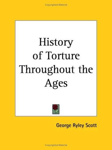 Download History of Torture Throughout the Ages
