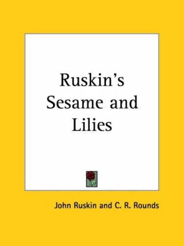 Download Ruskin's Sesame and Lilies