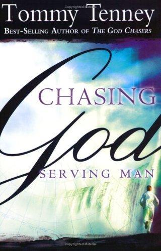 Chasing God, Serving Man