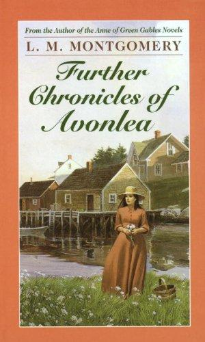 Download FURTHER CHRONICLES OF AVONLEA
