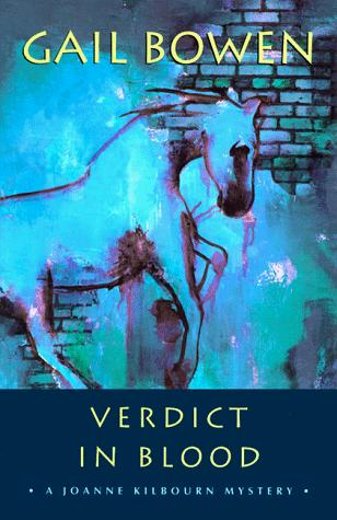 Verdict in Blood (Joanne Kilbourn Mysteries)