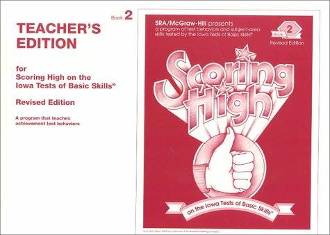Scoring High on the Iowa Tests of Basic Skills (2nd Teacher's Edition)