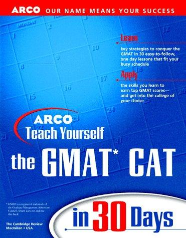 Teach Yourself the GMAT Cat in 30 Days