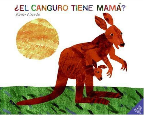 Download Does a Kangaroo Have a Mother, Too? (Spanish edition)