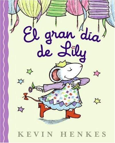 Download Lilly's Big Day (Spanish edition)