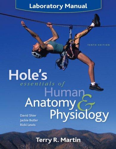 Download Laboratory Manual to accompany Hole's Essentials of Human Anatomy & Physiology