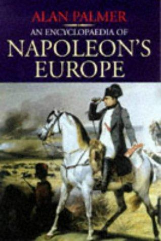 Download An Encyclopaedia of Napoleon's Europe