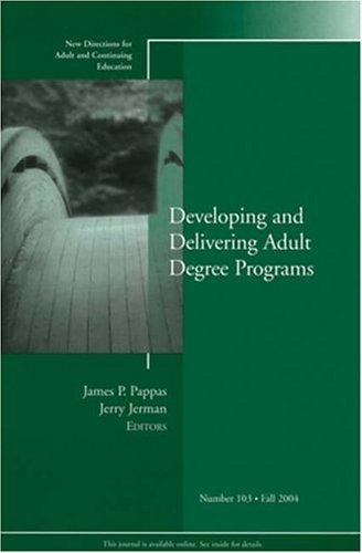 Cover of: Developing and Delivering Adult Degree Programs by