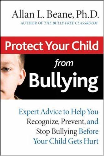Download Protect Your Child from Bullying