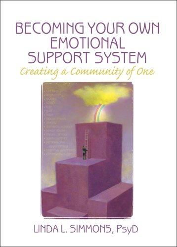 Download Becoming Your Own Emotional Support System