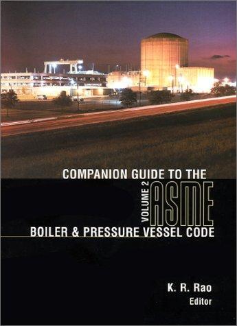 Download Companion Guide to the Asme Boiler & Pressure Vessel Code