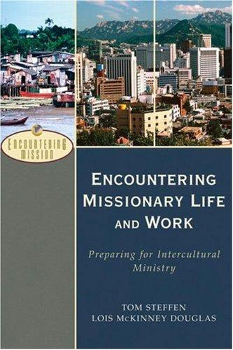 Download Encountering Missionary Life and Work