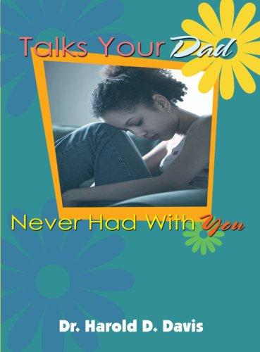 Download Talks Your Dad Never Had with You