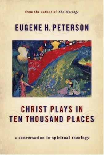 Download Christ Plays in Ten Thousand Places