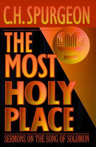 Most Holy Place by Charles Haddon Spurgeon