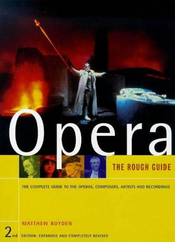 Download The Rough Guide to Opera (2nd Edition)