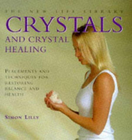 Download Crystals and Crystal Healing