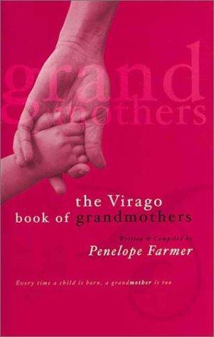 Download The Virago Book of Grandmothers