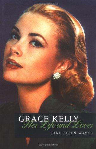 Download The Life and Loves of Grace Kelly