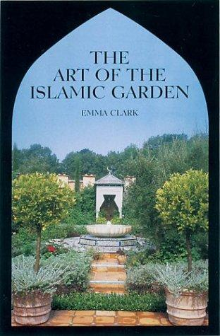 Image for The Art of the Islamic Garden