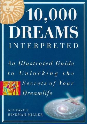 Download 10, 000 Dreams Interpreted