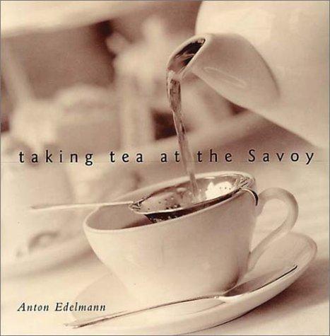 Download Taking Tea at the Savoy