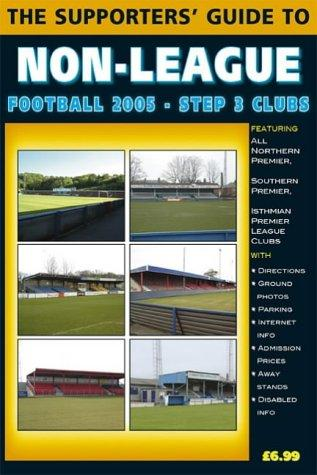 The Supporters' Guide to Non-league Football (Supporters' Guides)