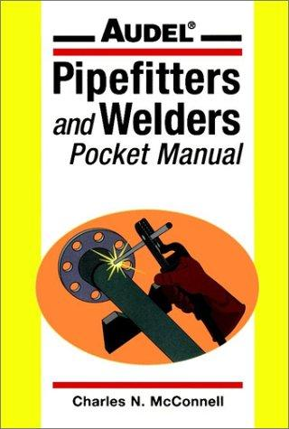 Audel Pipefitters and Welders Pocket Manual