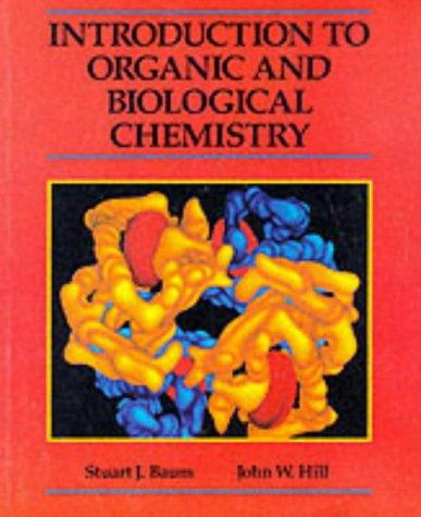 Introduction to organic and biological chemistry