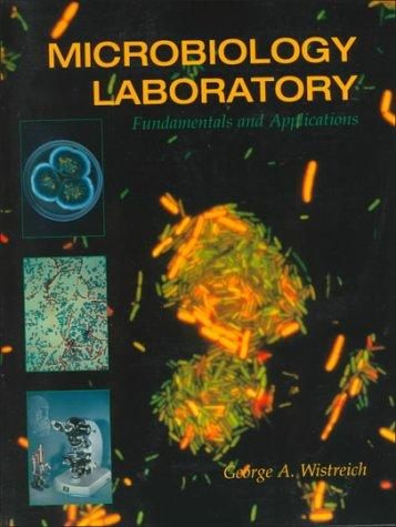 Download Microbiology Laboratory Fundamentals and Applications