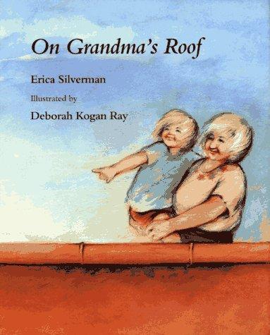 On Grandma's Roof