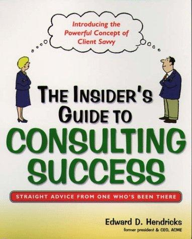 Download The insider's guide to consulting success