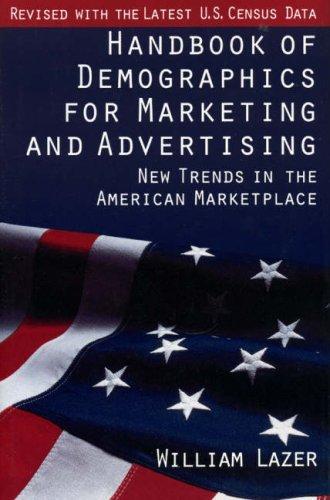 Download Handbook of demographics for marketing & advertising