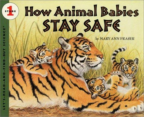 Download How Animal Babies Stay Safe (Let's Read-And-Find-Out Science)
