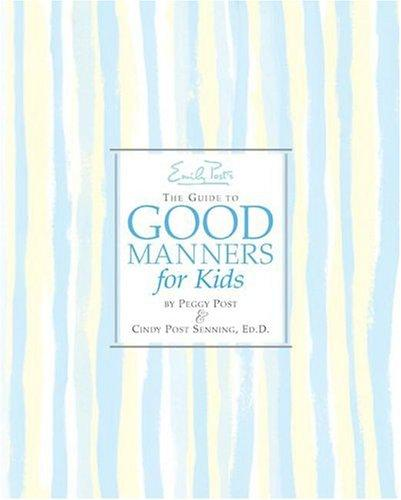 Download Emily Post's The Guide to Good Manners for Kids