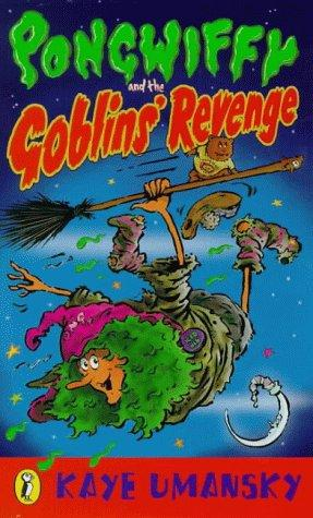 Download Pongwiffy and the Goblins' Revenge (Puffin Books)