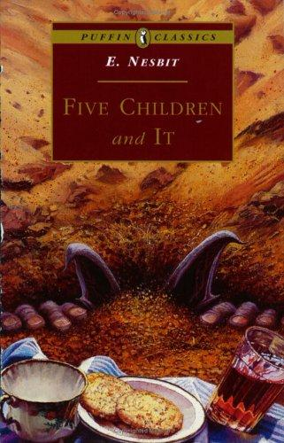 Five Children and It (Puffin Classics – the Essential Collection)