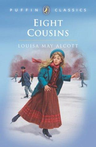 Download Eight Cousins (Puffin Classics)
