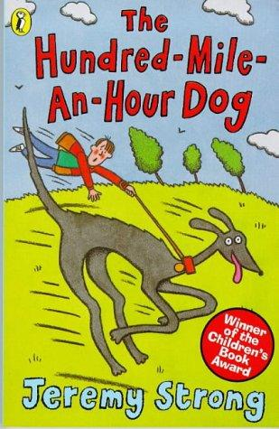The Hundred Mile-An-Hour Dog