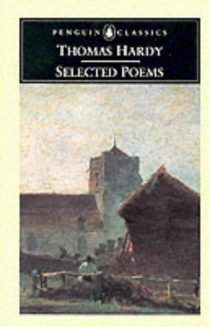 Selected Poems (Penguin Classics) by Thomas Hardy