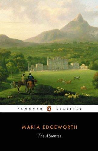 The Absentee (Penguin Classics)