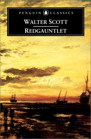Redgauntlet by Sir Walter Scott