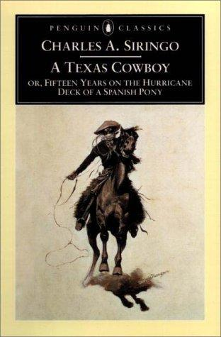 A Texas cowboy, or, Fifteen years on the hurricane deck of a Spanish pony