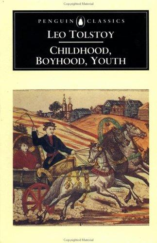 Download Childhood, Boyhood, Youth (Penguin Classics)