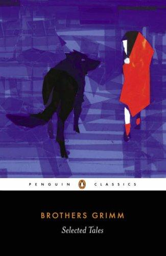 Selected Tales (Brothers Grimm) (Penguin Classics)